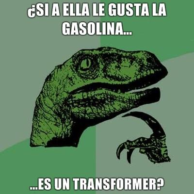 FilosoRaptor Si-a-ella-le-gusta-la-gasolina-es-un-transformer